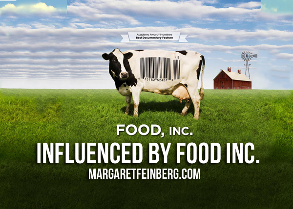 Influenced by Food Inc.