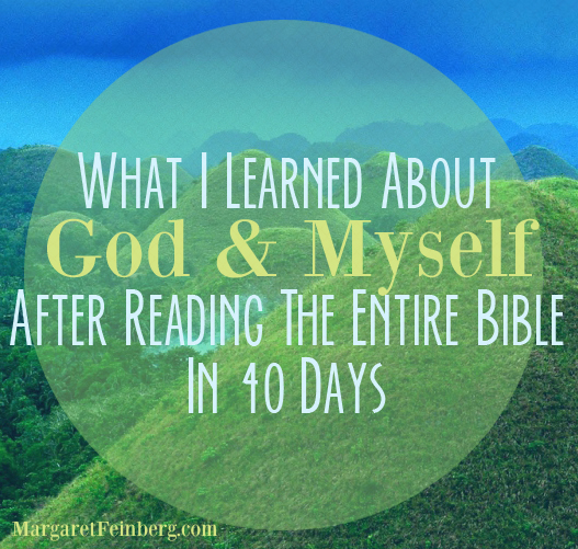 What I learned about God and myself after Reading the Entire Bible in 40 Days