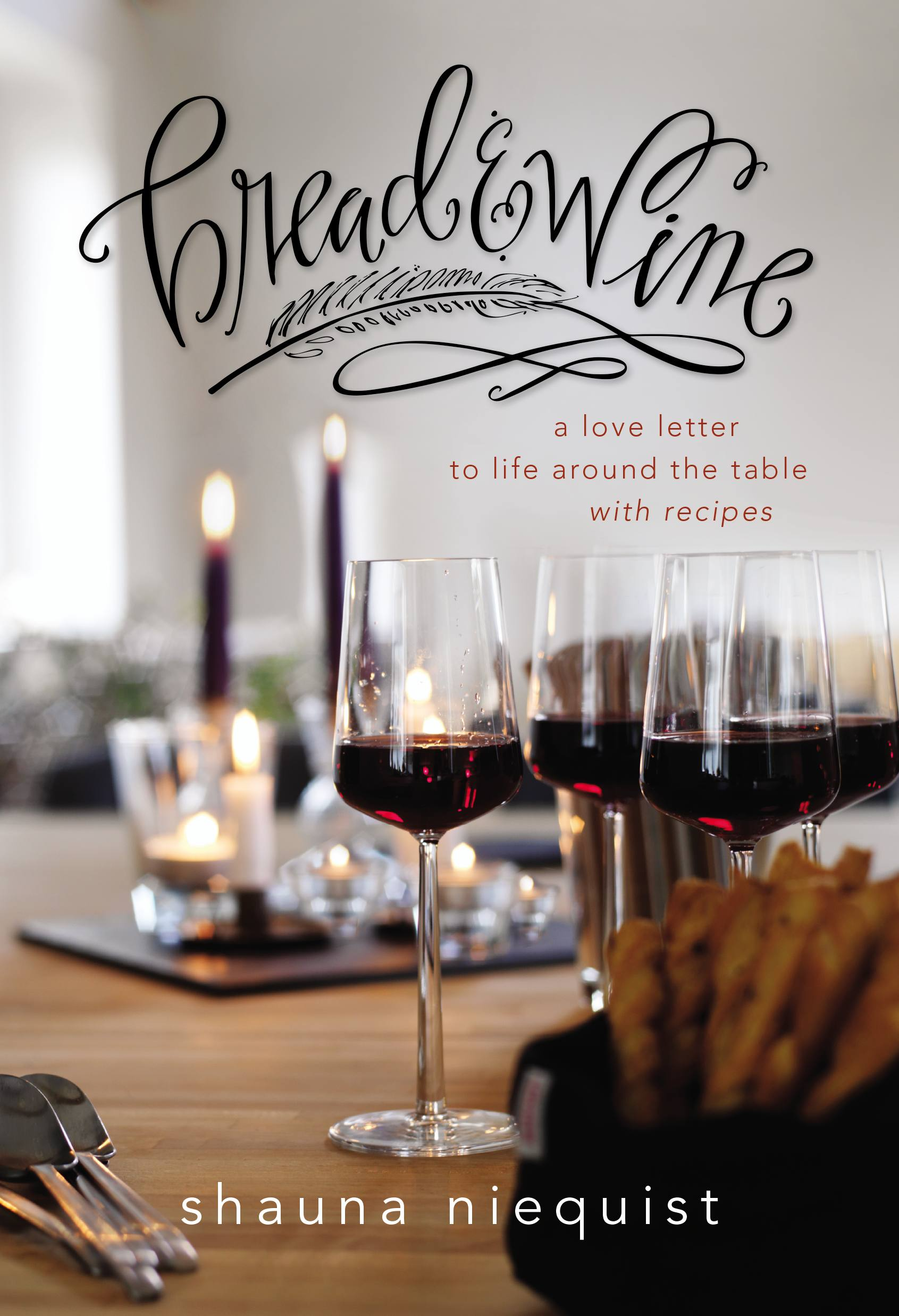 Giveaway: Bread and Wine @sniequist @Zondervan