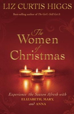 Win a Copy of Women of Christmas (Plus an Interview with @LizCurtisHiggs) @WaterBrookPress