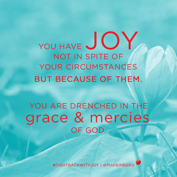 You have joy